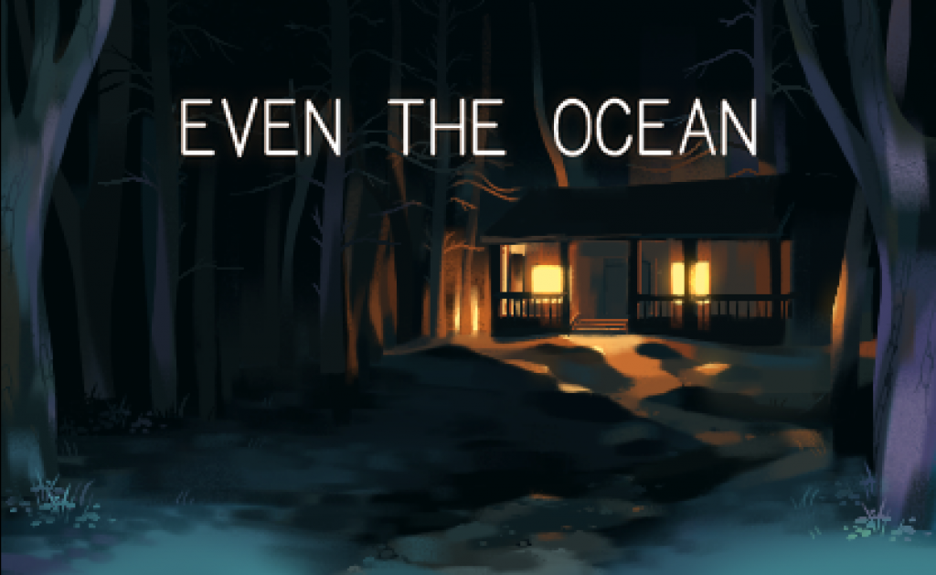 Even the Ocean - Title Screen