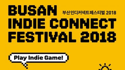 Busan Indie Connect 2018 Rundown